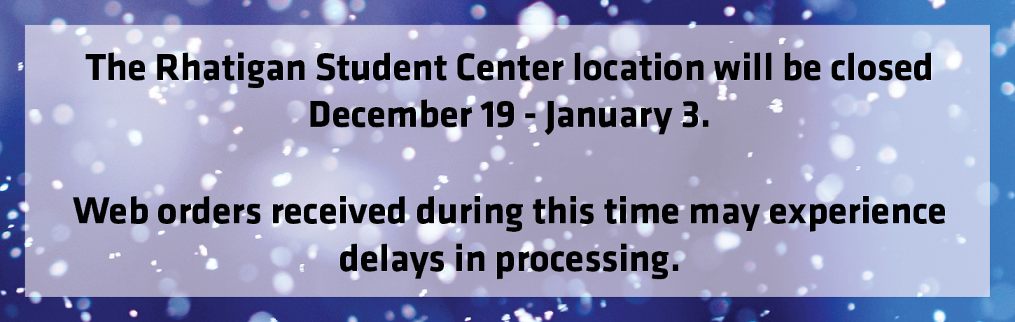 Rhatigan Student Center location closed for the holiday December 19 - January 3