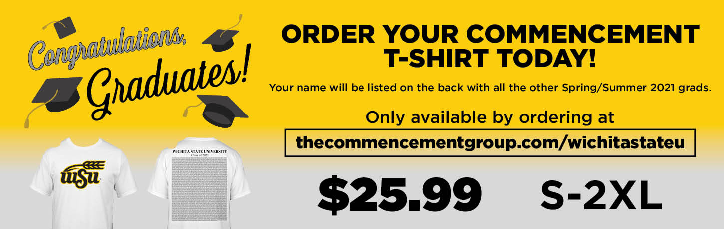Order your commencement t-shirt today.Your name will be listed with all Spring & Summer 2021 grads.